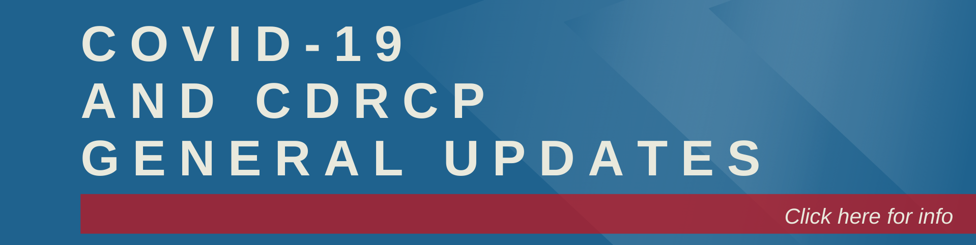 Covid-19 & CDRCP Updates